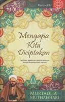 Mengapa Kita di Ciptakan - Buku Filsafat Murtadha Muthahhari