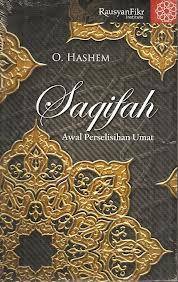Buku Saqifah Bani Saidah Awal Perselisihan Ummat Islam