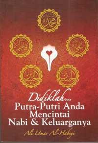 Buku Didiklah Putra Putri Anda Mencintai Ahlul Bait