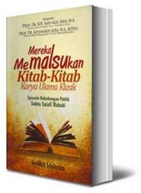 Buku Mereka Memalsukan Kitab-kitab Karya Ulama Klasik