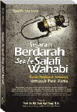 Buku Sejarah Berdarah Sekte Salafi Wahabi